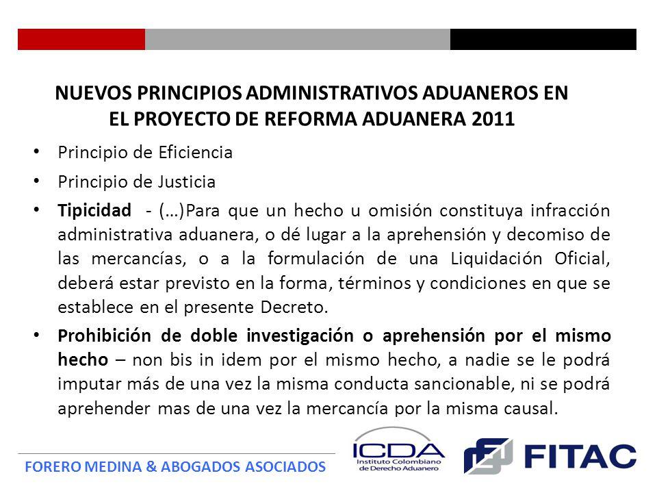 NUEVOS PRINCIPIOS ADMINISTRATIVOS ADUANEROS EN EL PROYECTO DE REFORMA ADUANERA 2011