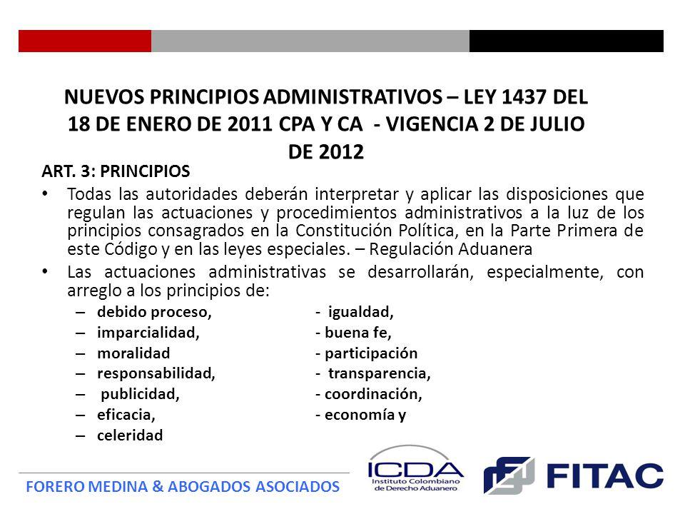 NUEVOS PRINCIPIOS ADMINISTRATIVOS – LEY 1437 DEL 18 DE ENERO DE 2011 CPA Y CA - VIGENCIA 2 DE JULIO DE 2012