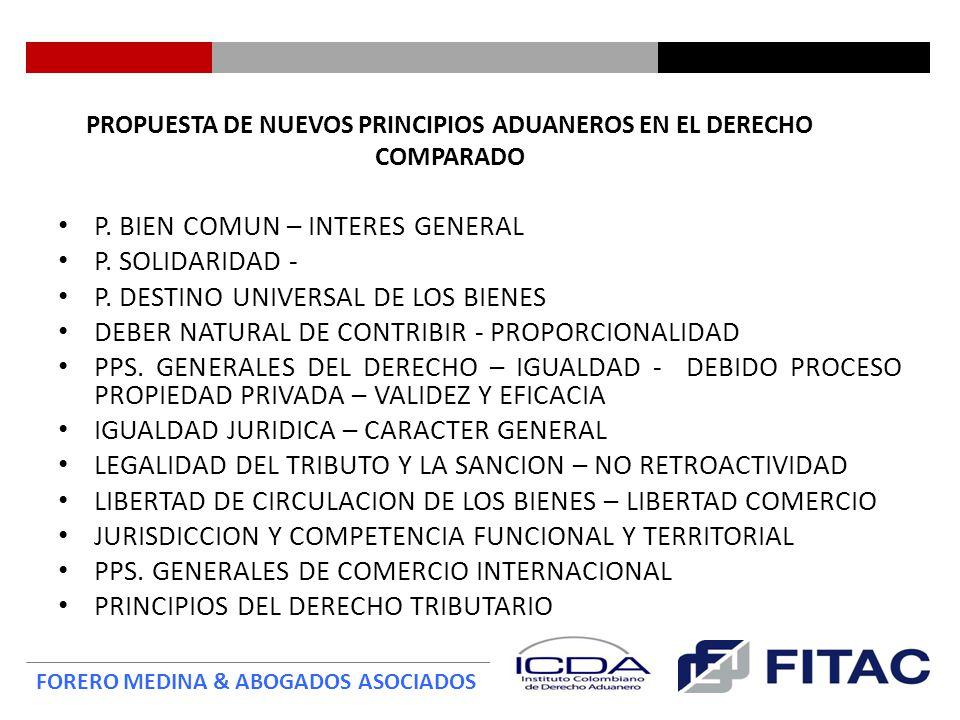 PROPUESTA DE NUEVOS PRINCIPIOS ADUANEROS EN EL DERECHO COMPARADO