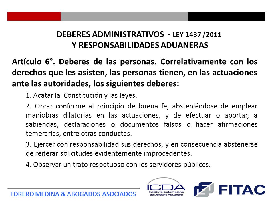 DEBERES ADMINISTRATIVOS - LEY 1437 /2011 Y RESPONSABILIDADES ADUANERAS