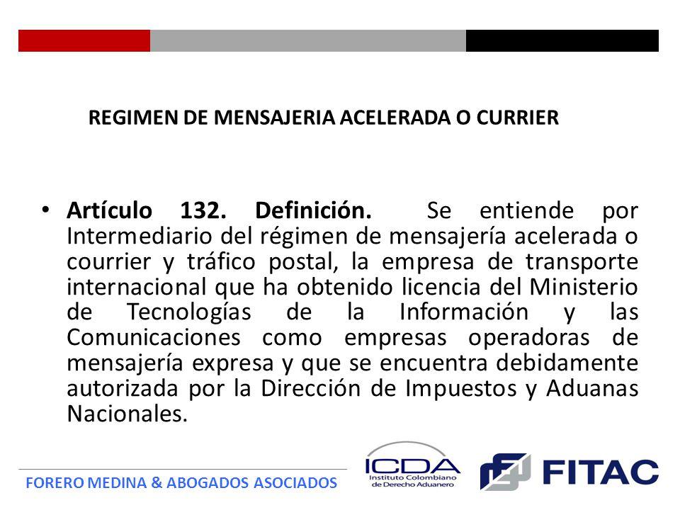 REGIMEN DE MENSAJERIA ACELERADA O CURRIER