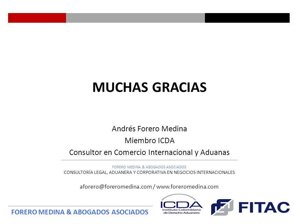 Andrés Forero Medina Miembro ICDA Consultor en Comercio Internacional y Aduanas