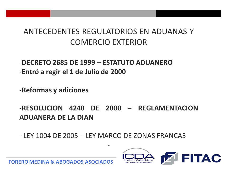 ANTECEDENTES REGULATORIOS EN ADUANAS Y COMERCIO EXTERIOR