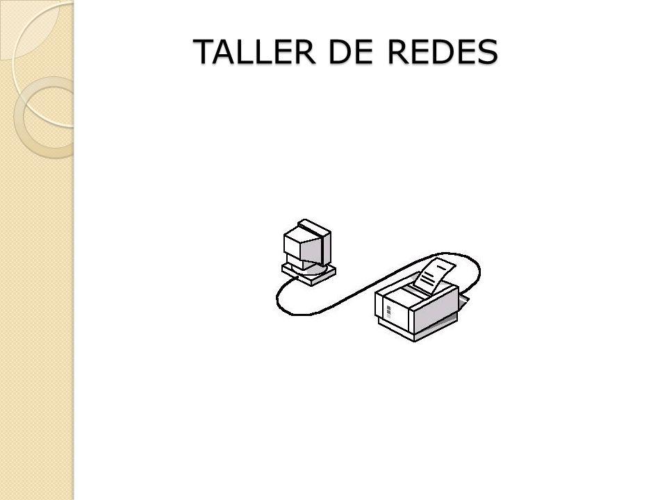 TALLER DE REDES
