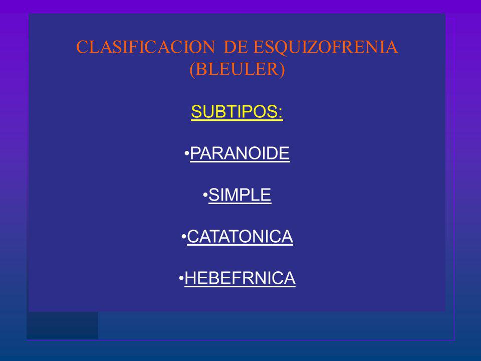 CLASIFICACION DE ESQUIZOFRENIA