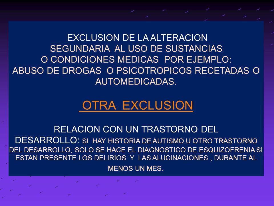 OTRA EXCLUSION EXCLUSION DE LA ALTERACION