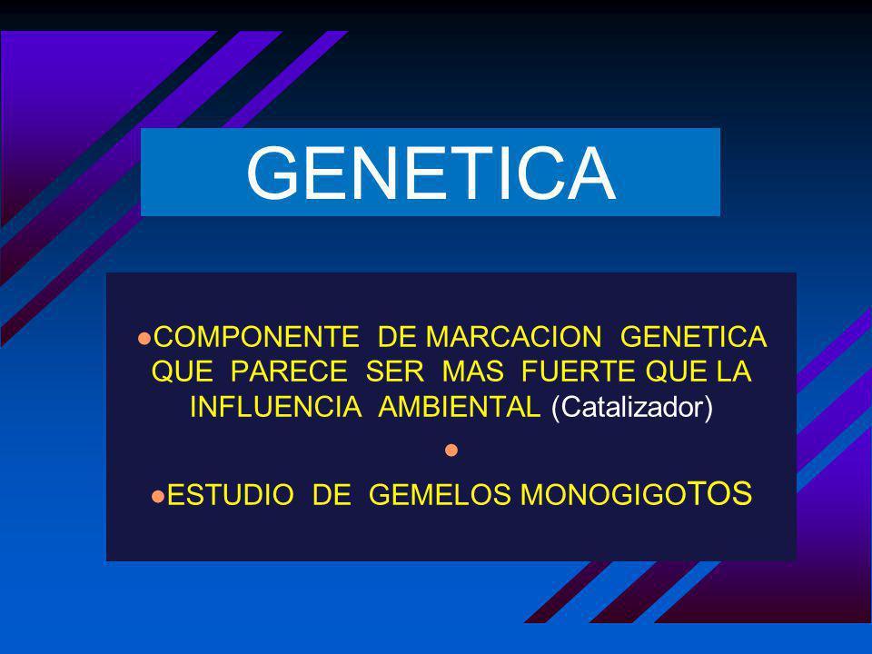 ESTUDIO DE GEMELOS MONOGIGOTOS