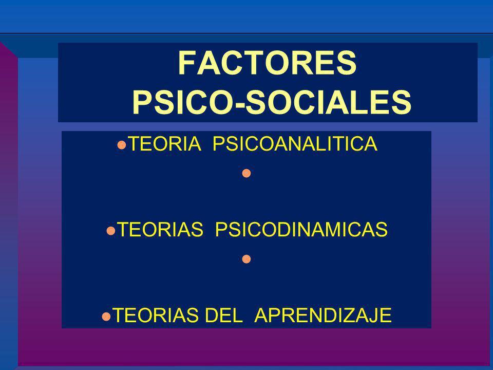 FACTORES PSICO-SOCIALES