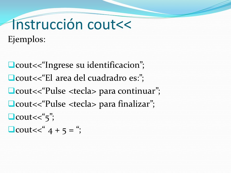 Instrucción cout<<