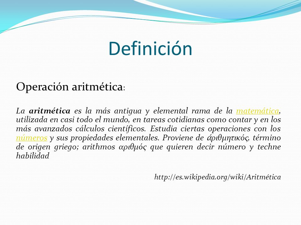 Definición Operación aritmética: