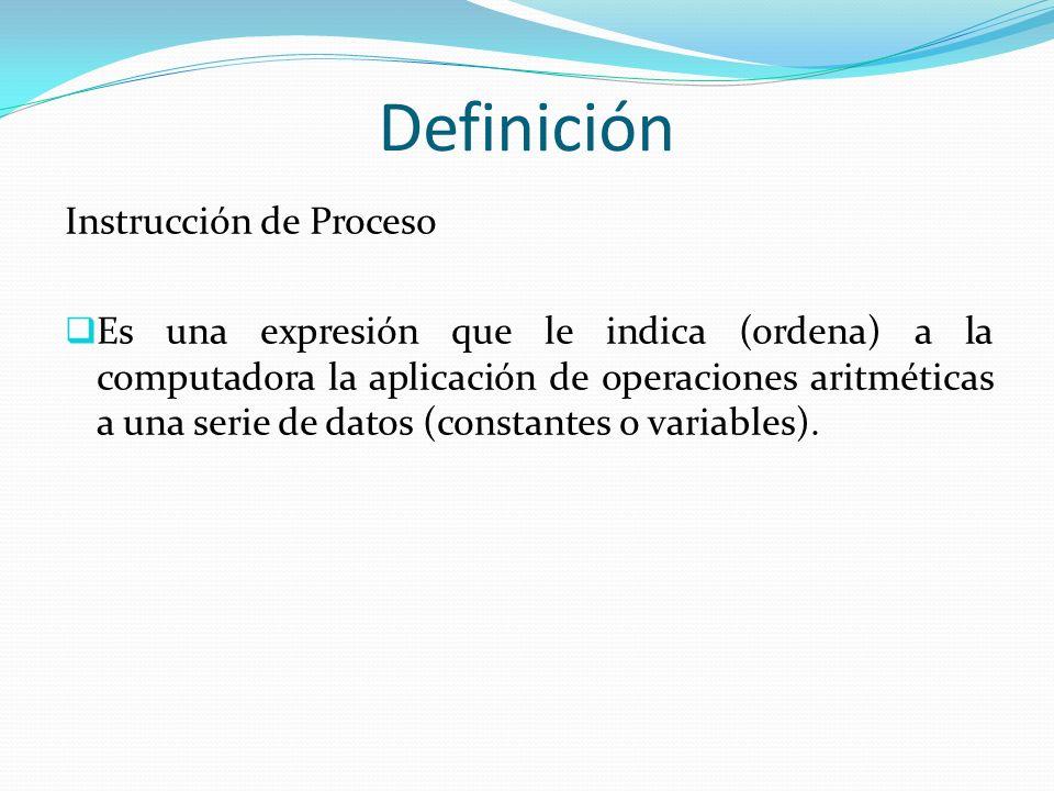 Definición Instrucción de Proceso