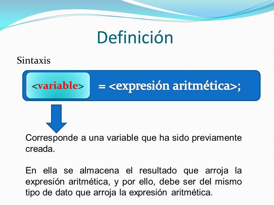 variable = <expresión aritmética>;