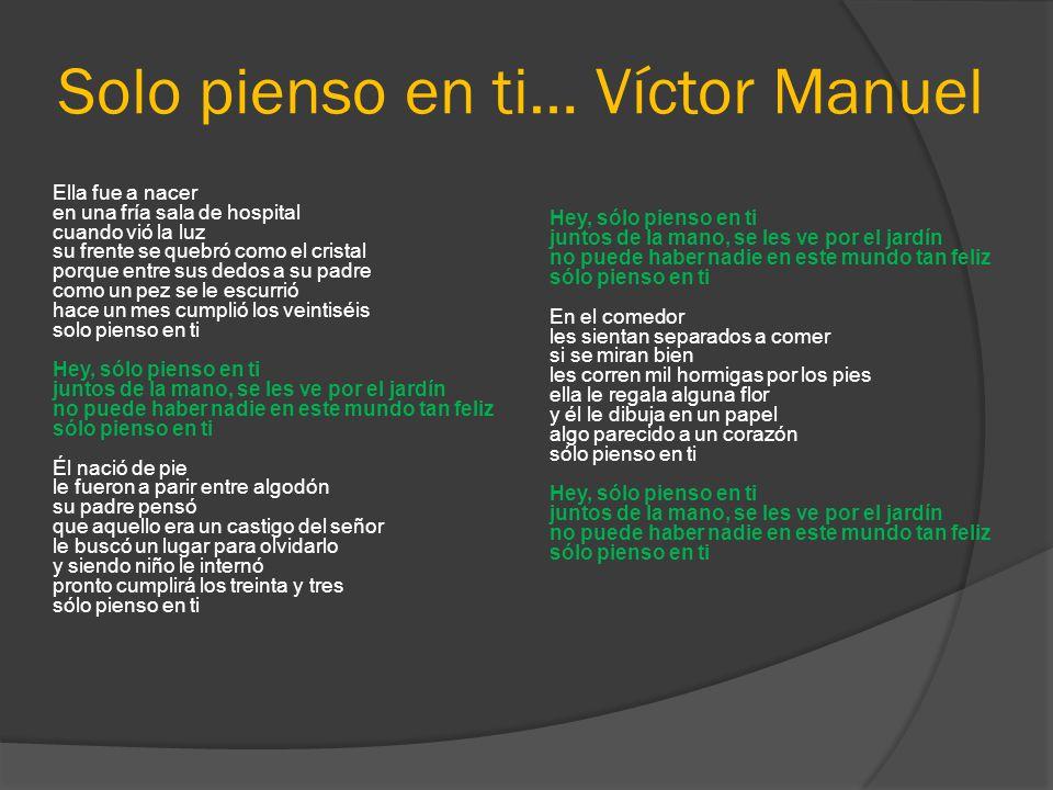 Solo pienso en ti… Víctor Manuel