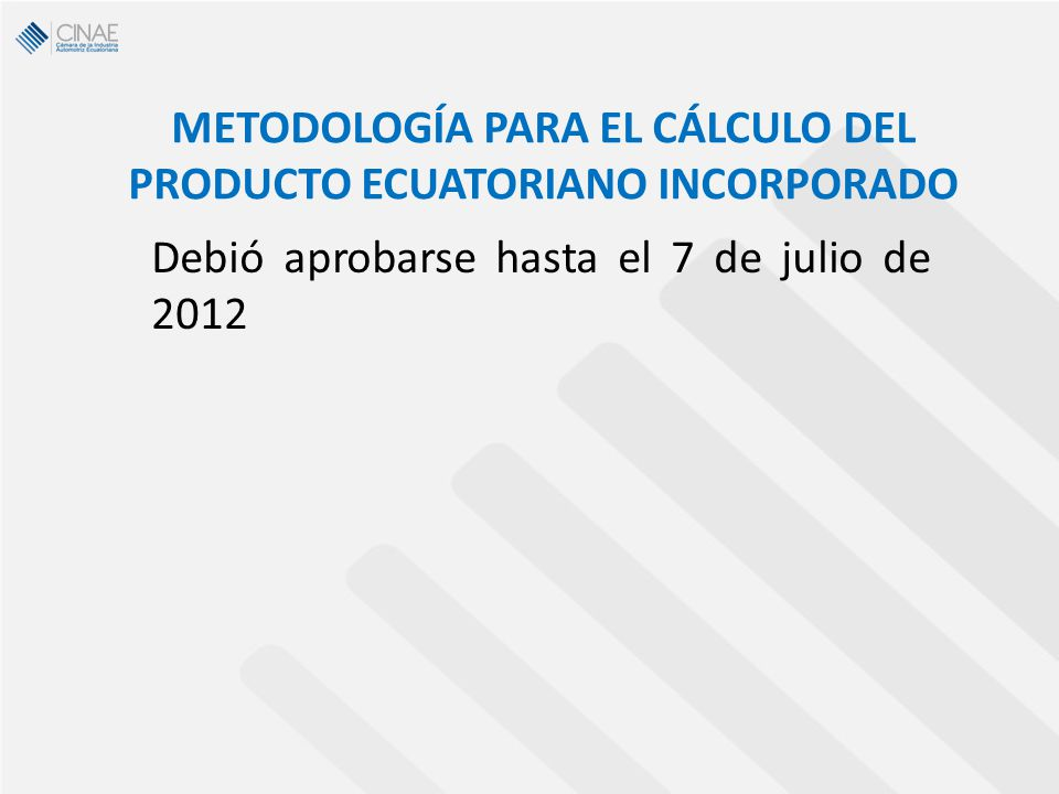 METODOLOGÍA PARA EL CÁLCULO DEL PRODUCTO ECUATORIANO INCORPORADO