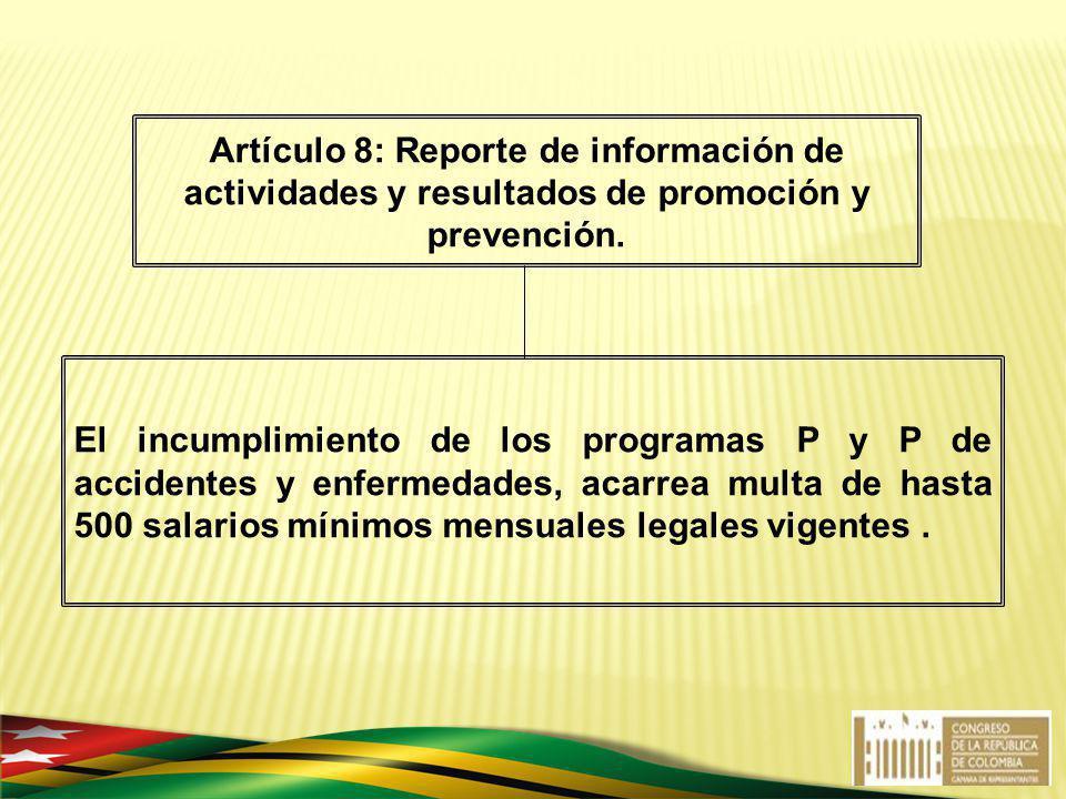 Artículo 8: Reporte de información de actividades y resultados de promoción y prevención.