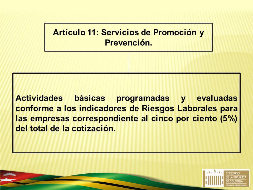 Artículo 11: Servicios de Promoción y Prevención.
