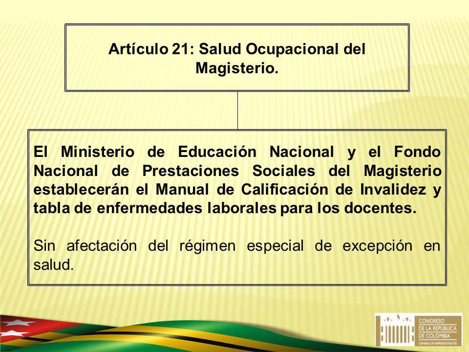 Artículo 21: Salud Ocupacional del Magisterio.