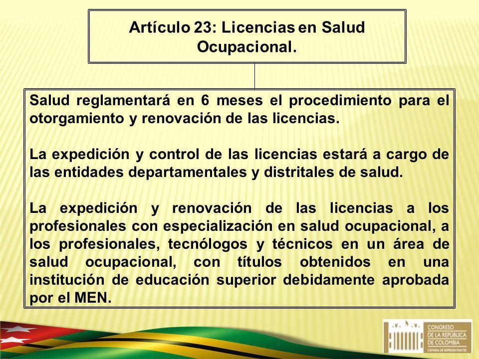 Artículo 23: Licencias en Salud Ocupacional.