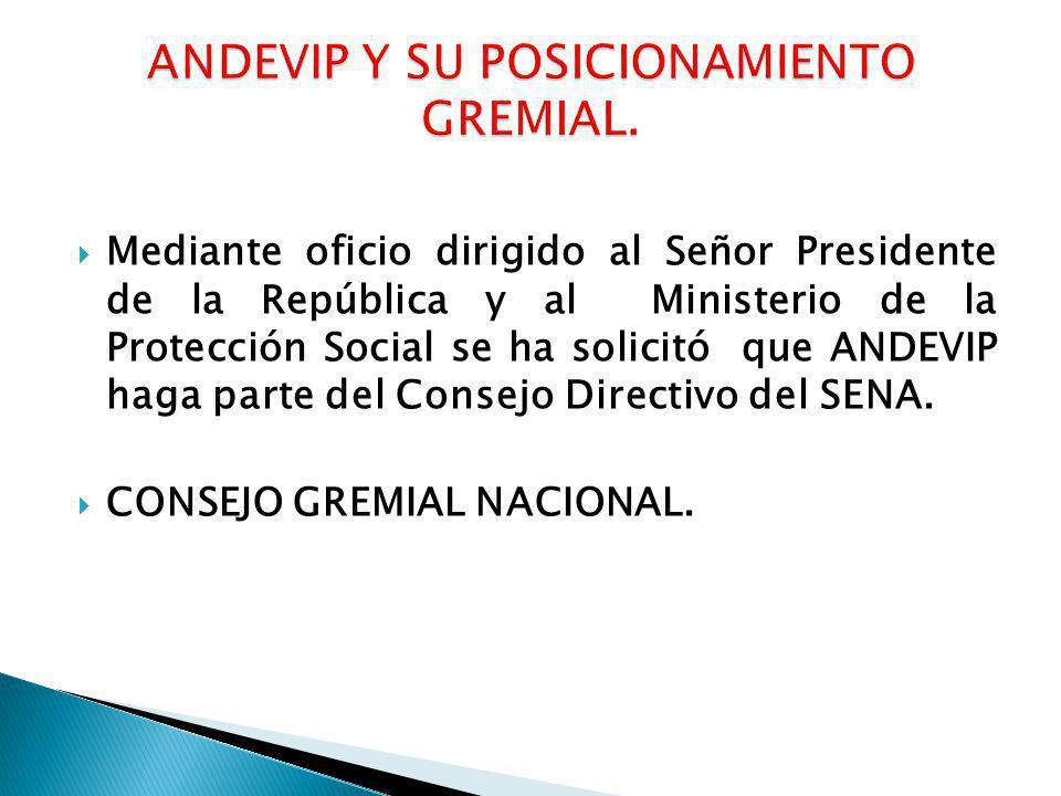 ANDEVIP Y SU POSICIONAMIENTO GREMIAL.