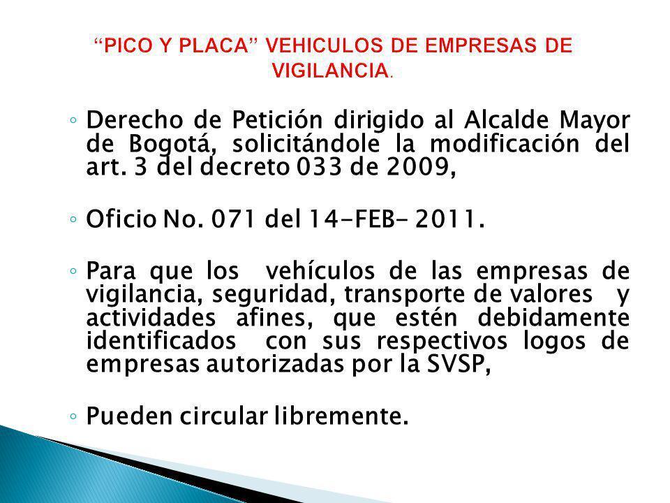 PICO Y PLACA VEHICULOS DE EMPRESAS DE VIGILANCIA.