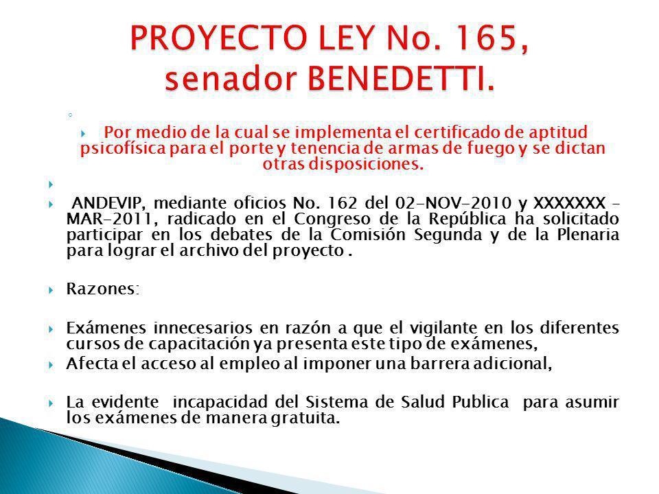 PROYECTO LEY No. 165, senador BENEDETTI.