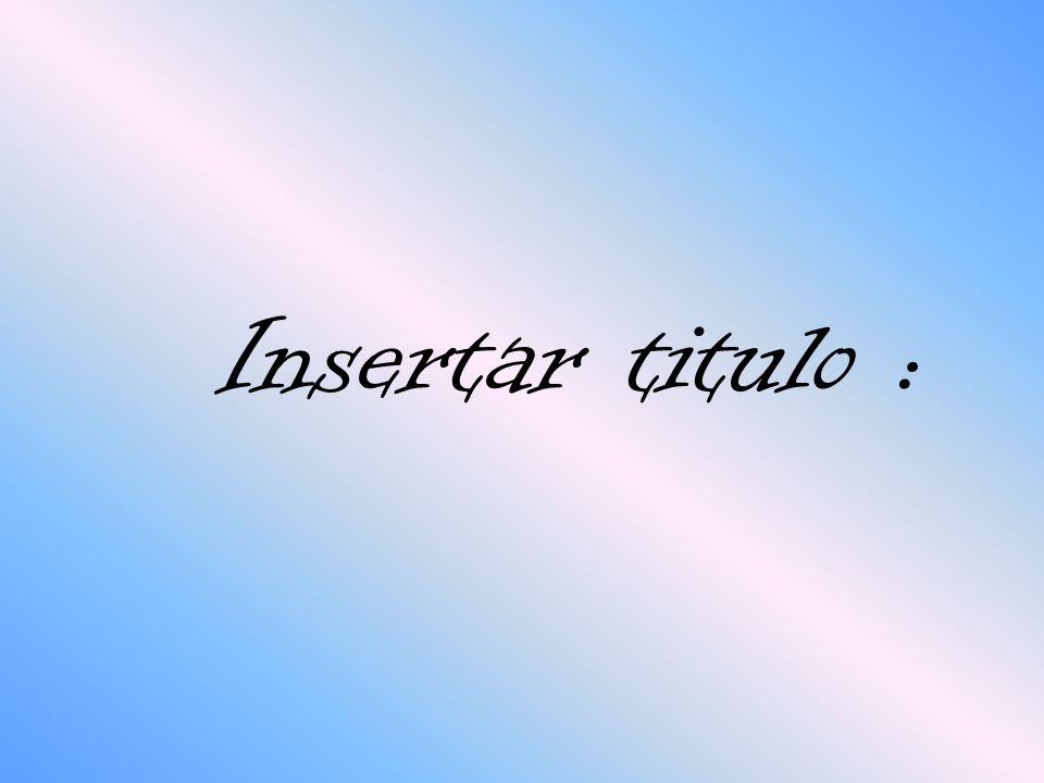 Insertar titulo :