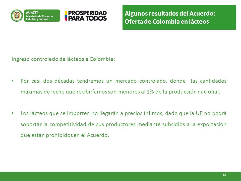 Algunos resultados del Acuerdo: Oferta de Colombia en lácteos