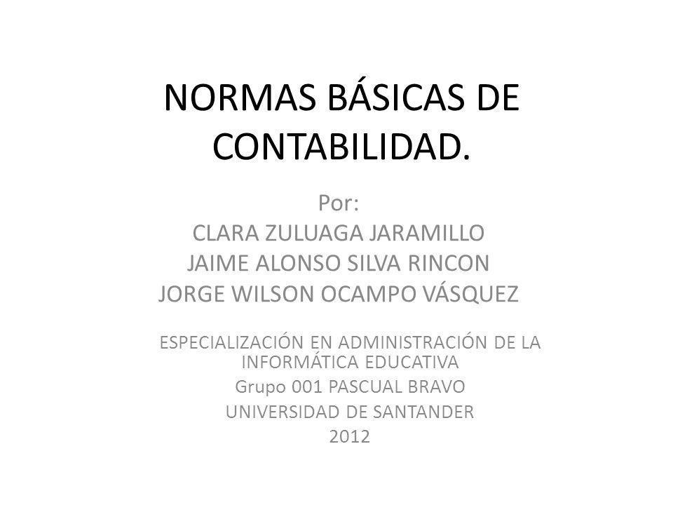 NORMAS BÁSICAS DE CONTABILIDAD.