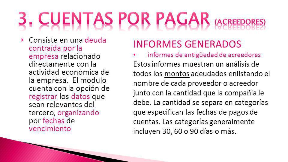 3. CUENTAS POR PAGAR (ACREEDORES)