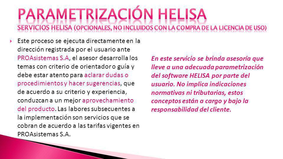 PARAMETRIZACIÓN HELISA servicios helisa (Opcionales, no incluidos con la compra de la licencia de uso)
