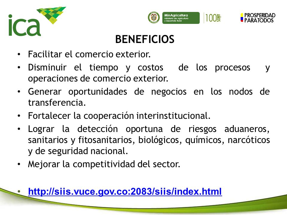 BENEFICIOS http://siis.vuce.gov.co:2083/siis/index.html