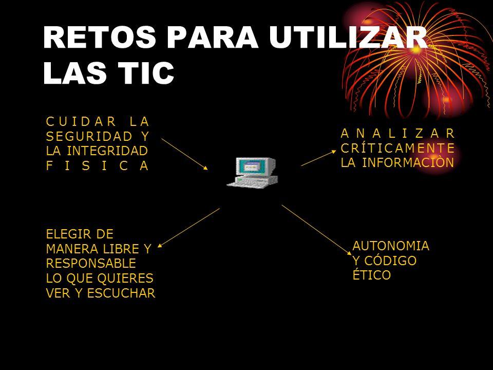 RETOS PARA UTILIZAR LAS TIC