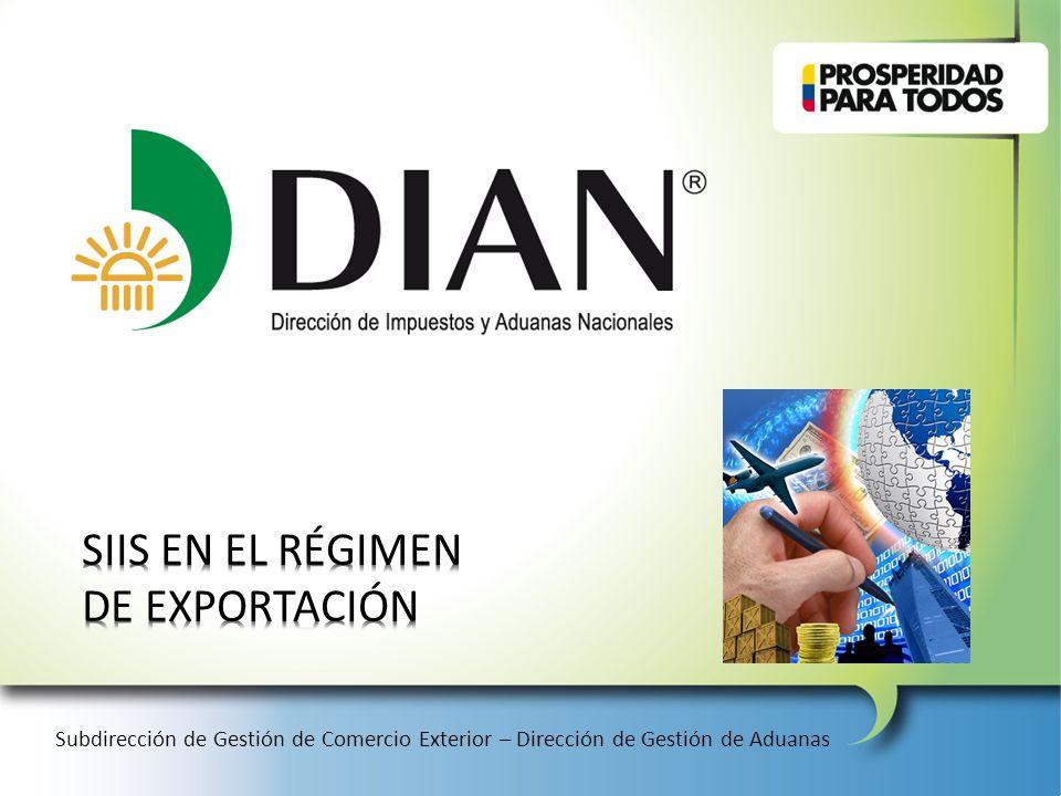SIIS EN EL RÉGIMEN DE EXPORTACIÓN