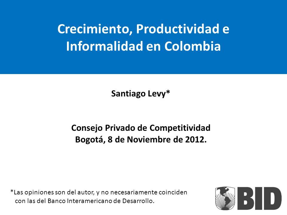 Crecimiento, Productividad e Informalidad en Colombia