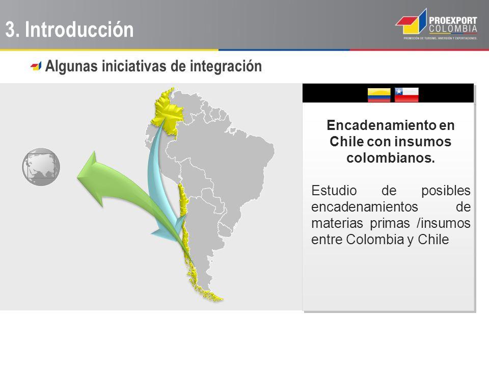 Encadenamiento en Chile con insumos colombianos.