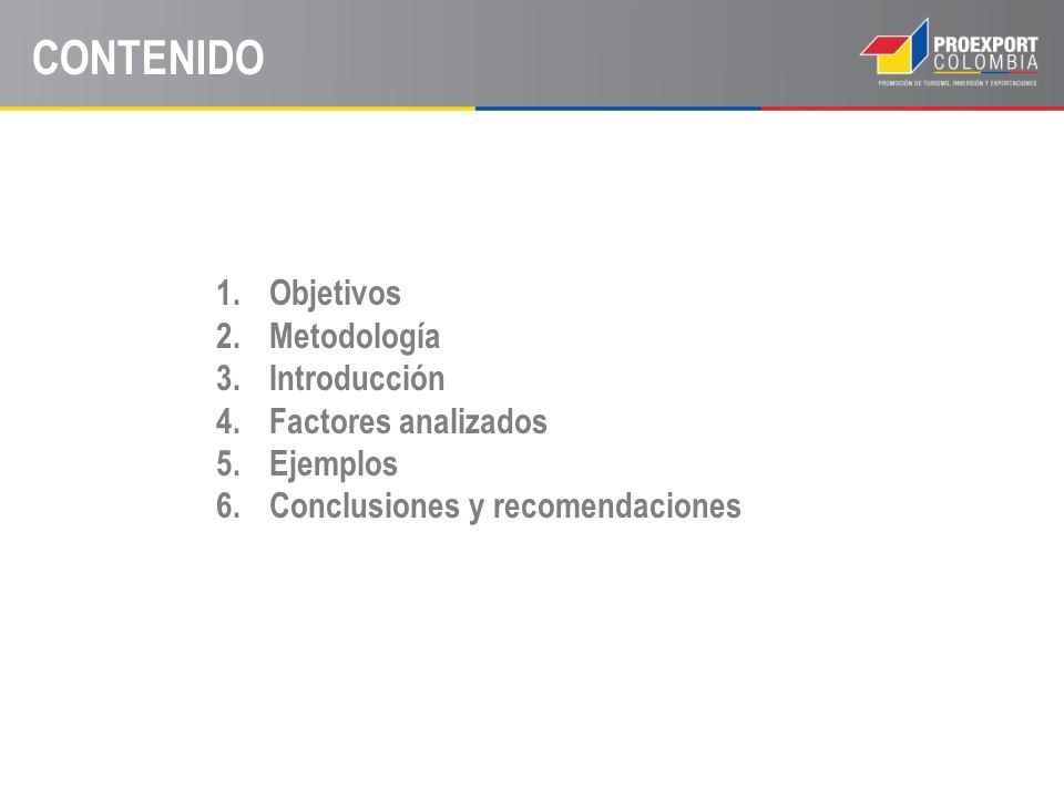CONTENIDO Objetivos Metodología Introducción Factores analizados