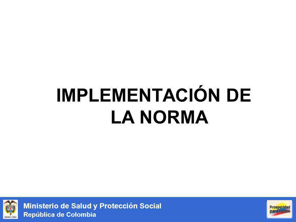 IMPLEMENTACIÓN DE LA NORMA
