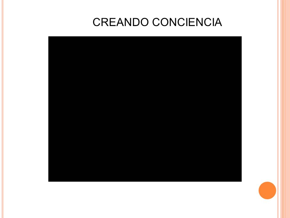 CREANDO CONCIENCIA