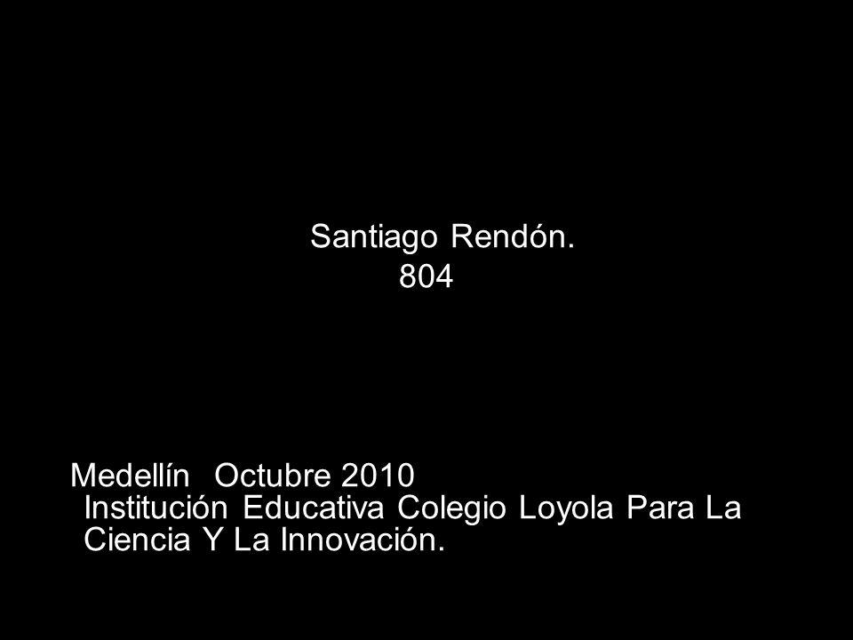 Santiago Rendón. 804.