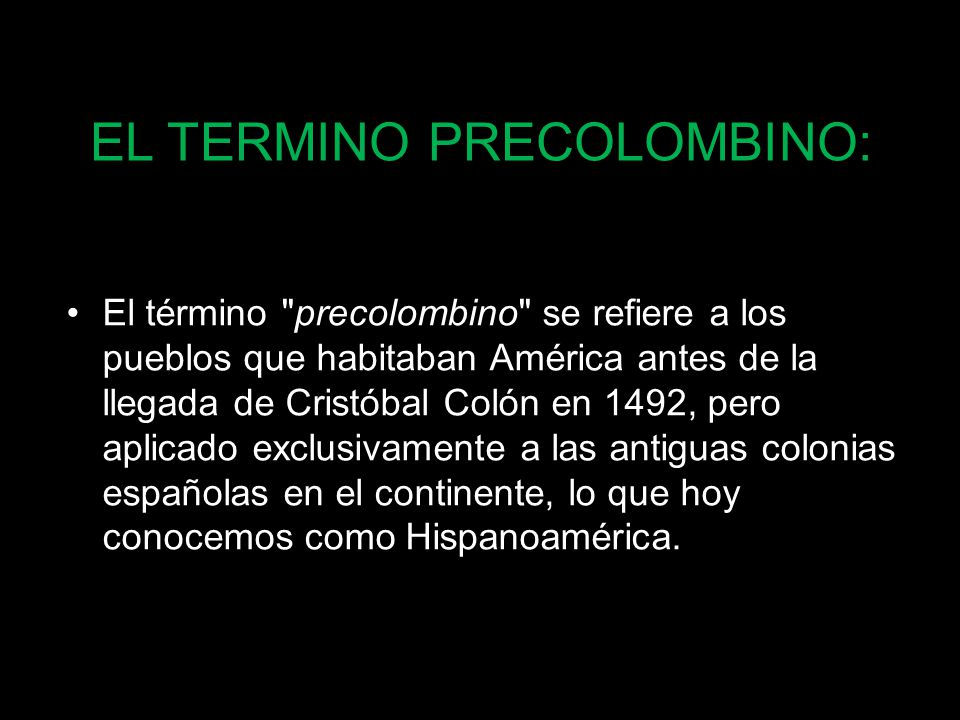 EL TERMINO PRECOLOMBINO: