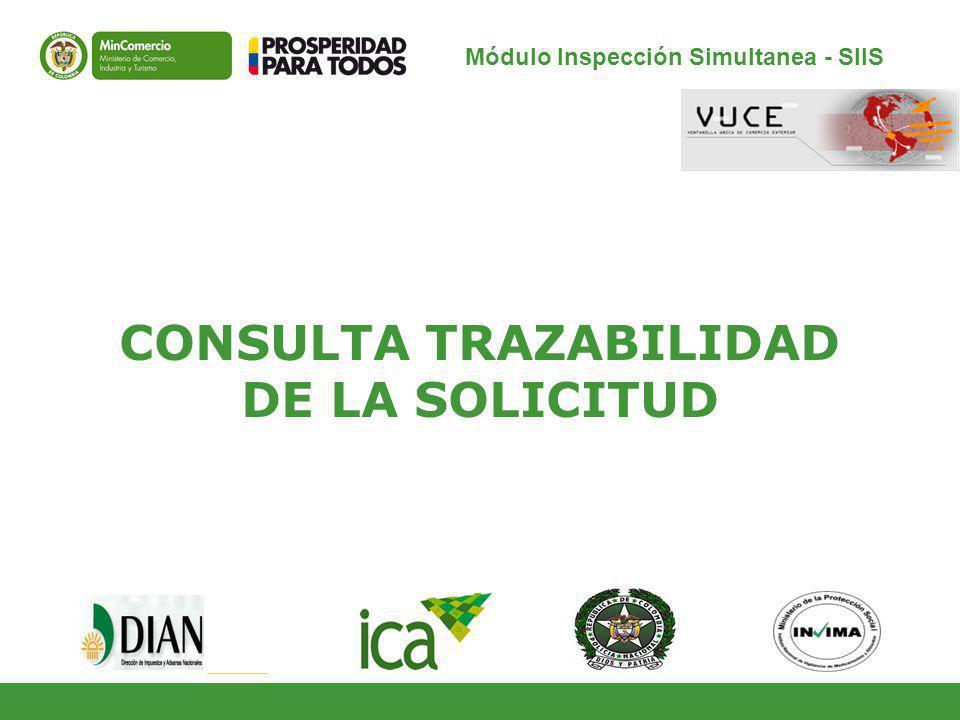 CONSULTA TRAZABILIDAD DE LA SOLICITUD