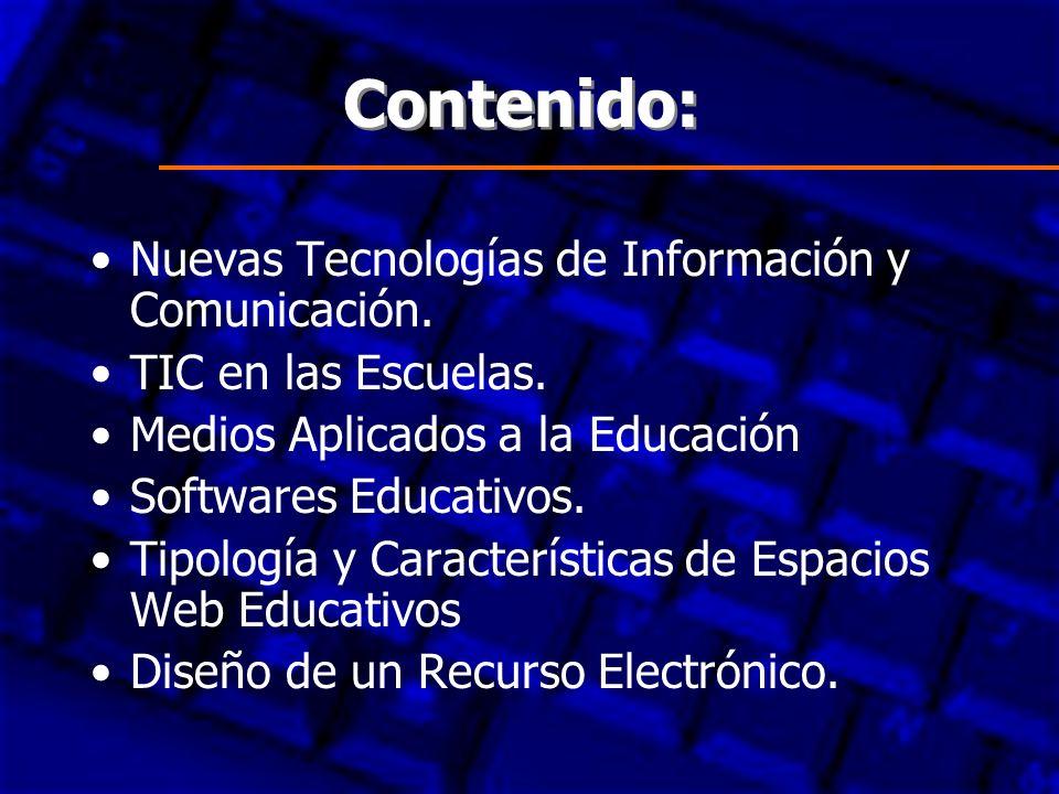 Contenido: Nuevas Tecnologías de Información y Comunicación.