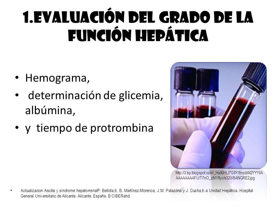 1.Evaluación del grado de la función hepática