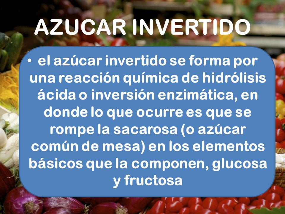 AZUCAR INVERTIDO
