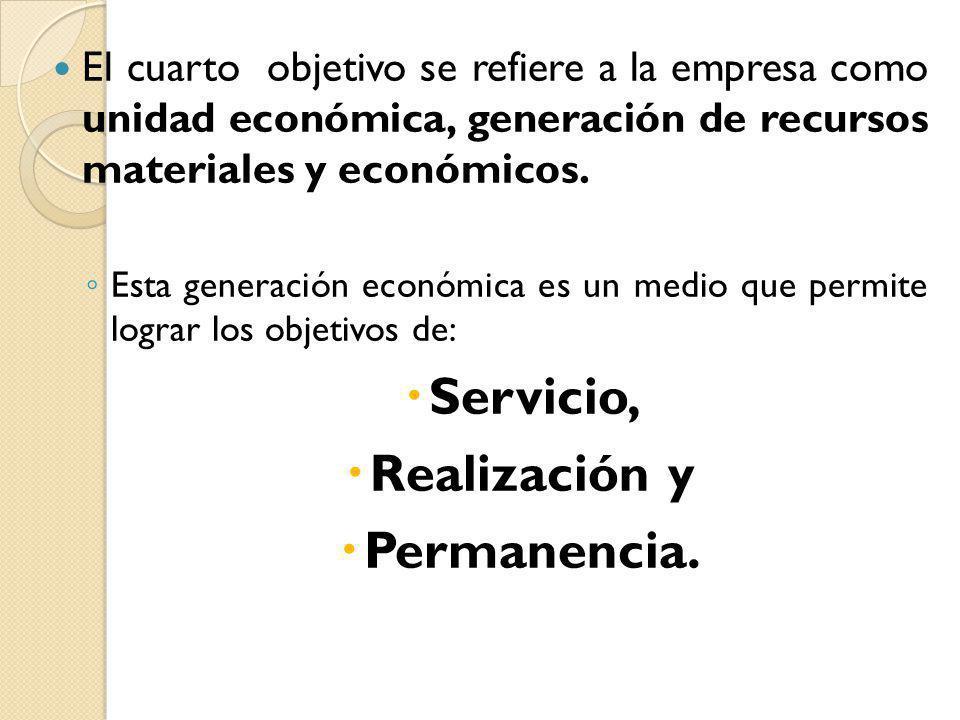 Servicio, Realización y Permanencia.