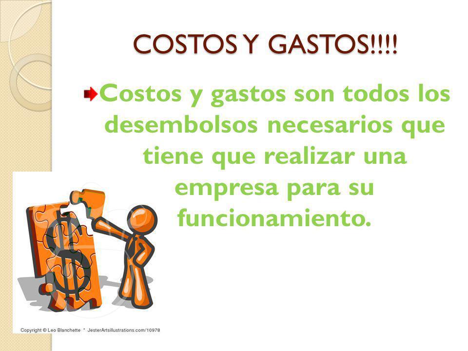 COSTOS Y GASTOS!!!.