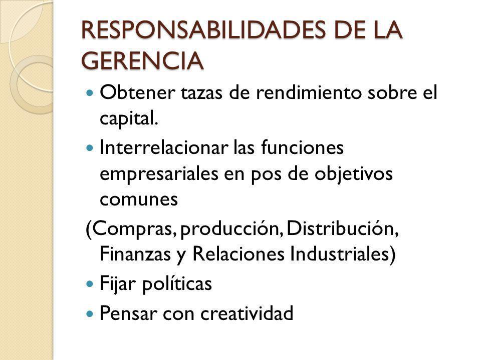 RESPONSABILIDADES DE LA GERENCIA