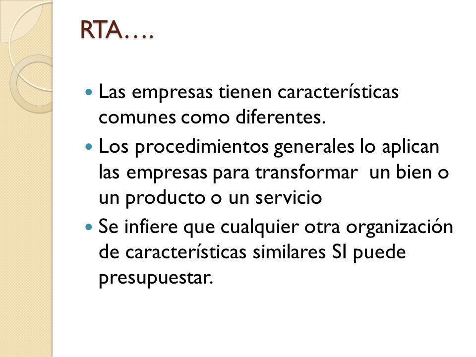 RTA…. Las empresas tienen características comunes como diferentes.