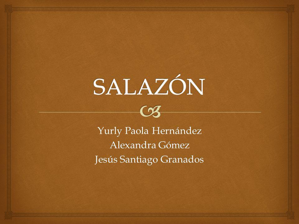 Yurly Paola Hernández Alexandra Gómez Jesús Santiago Granados