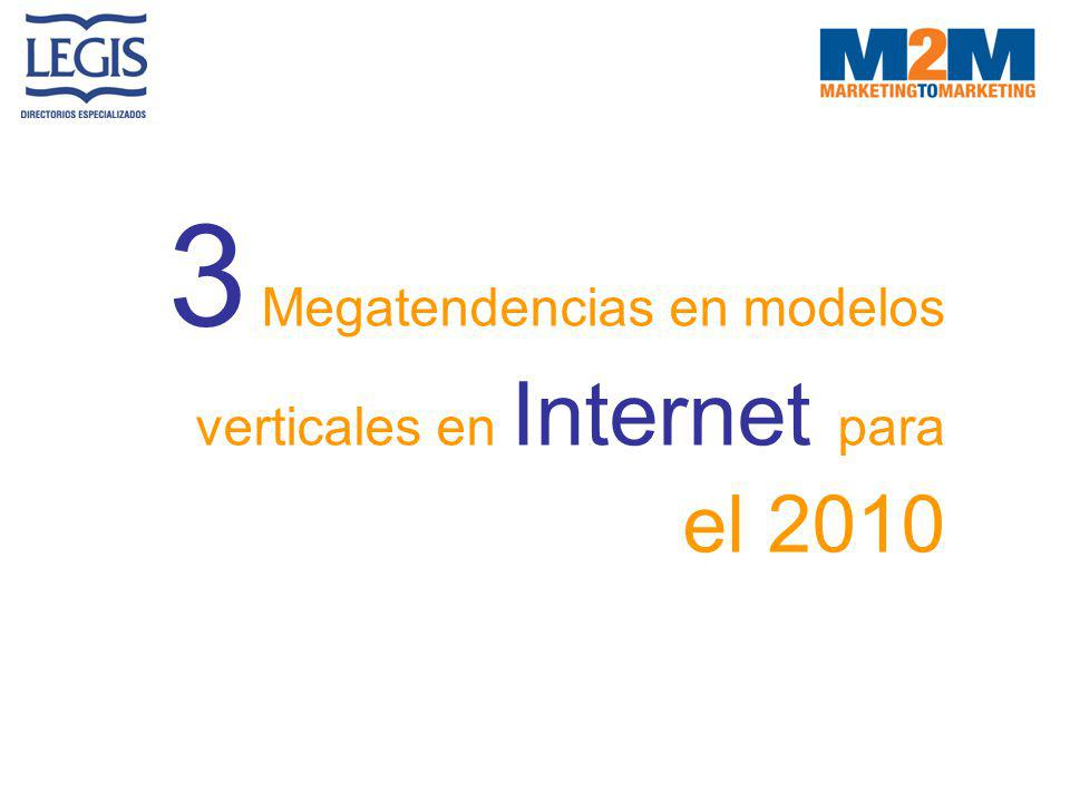 3 Megatendencias en modelos verticales en Internet para el 2010